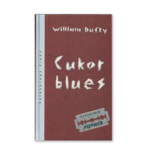 W. Dufty: Cukorblues